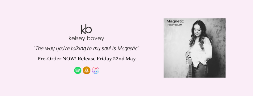 Kelsey Bovey Magnetic single review!