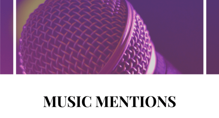 Music Mentions – June 4th 2020.