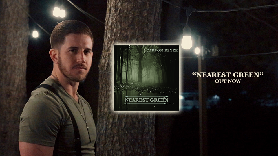 Carson Beyer, US country aritst, newest release Nearest Green